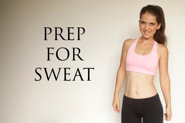 prep-for-sweat-1