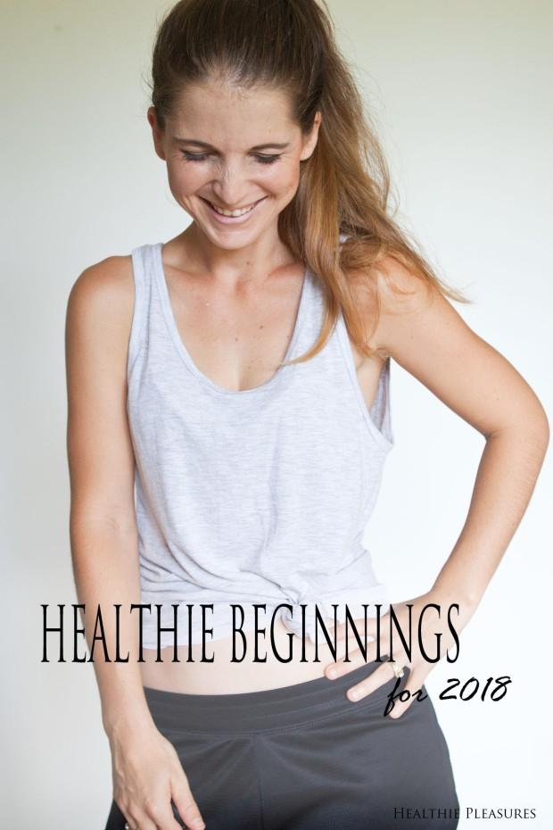 Healthie Beginnings for 2018